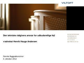 Den tekniske rådgivers ansvar for udbudsretlige fejl v/advokat Henrik Hauge Andersen