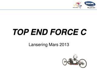 Lansering  Mars 2013