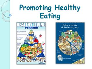 Promoting Healthy Eating