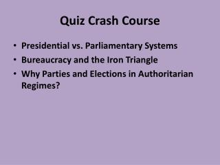 Quiz Crash Course