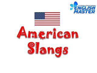 American Slangs