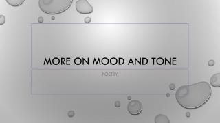 More on mood and tone
