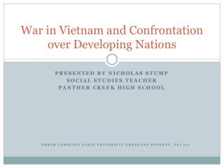 War in Vietnam and Confrontation over Developing Nations