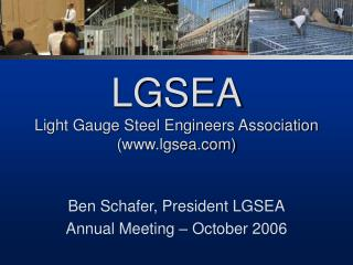 LGSEA Light Gauge Steel Engineers Association lgsea