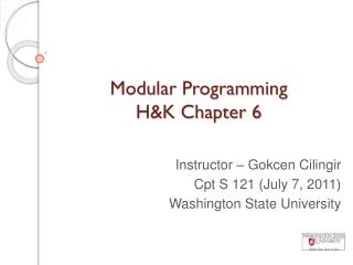Modular Programming  H&K Chapter 6