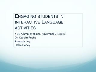 Engaging students in interactive Language activities