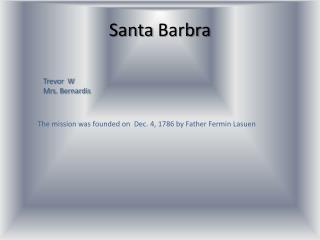 Santa  B arbra