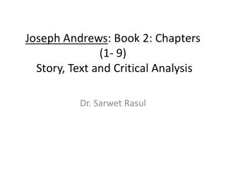 Joseph Andrews : Book 2: Chapters (1- 9)  Story, Text and Critical Analysis