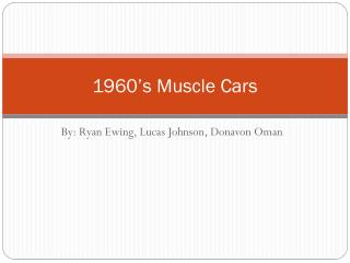 1960's Muscle Cars