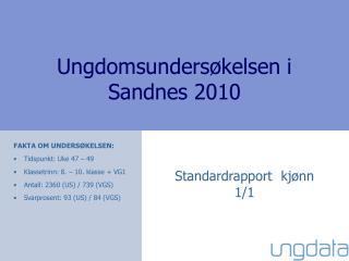 Ungdomsundersøkelsen i  Sandnes 2010