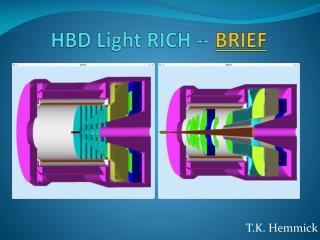 HBD Light RICH --  BRIEF