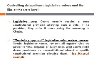Controlling delegations: legislative  vetoes and the like at the state level: