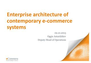 Enterprise architecture of contemporary e-commerce systems
