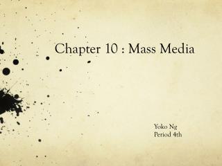 Chapter 10 : Mass Media