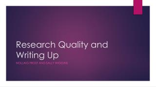 Research Quality and Writing Up