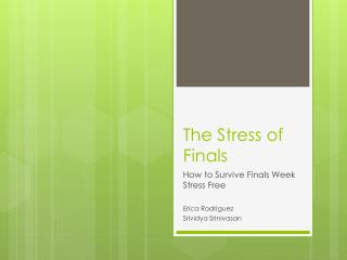 The Stress of Finals