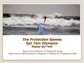 The Protection Games Qui Tam Olympics Rigsby  Qui Tam