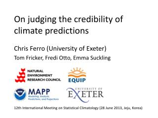 On judging the credibility of climate predictions