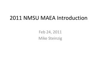 2011 NMSU MAEA Introduction