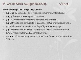 9 th  Grade Week 34 Agenda & Obj. 		5/5-5/9