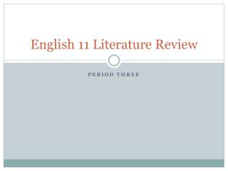English 11 Literature Review