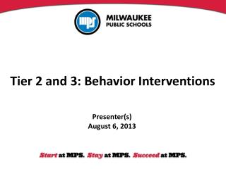 Tier 2 and 3: Behavior Interventions