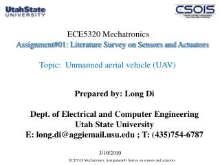 Prepared by: Long Di Dept. of Electrical and Computer Engineering  Utah State University