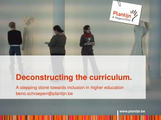 Deconstructing the  curriculum.