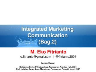 Integrated Marketing Communication (Bag.2)
