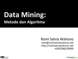 Data Mining: Metode dan Algoritma