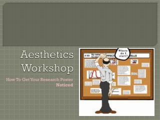 Aesthetics Workshop