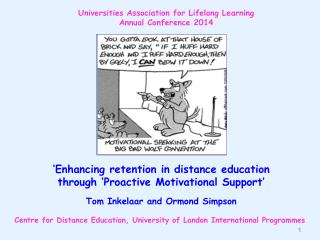 'Enhancing  retention in distance education  through 'Proactive Motivational Support '