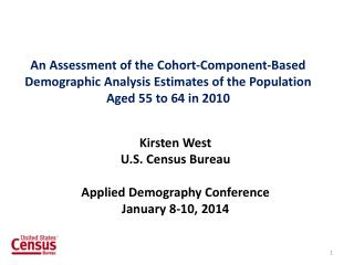 Kirsten West U.S. Census Bureau Applied Demography Conference January 8-10, 2014