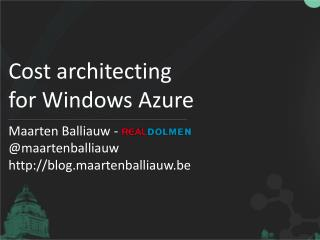 Cost architecting for Windows Azure