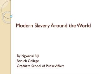 Modern Slavery Around the World