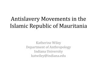 Antislavery Movements in the Islamic Republic of Mauritania