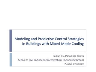Modeling and Predictive Control Strategies in Buildings with Mixed-Mode Cooling