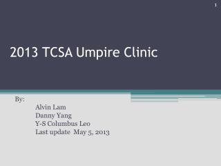 2013 TCSA Umpire Clinic
