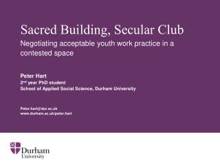 Sacred Building, Secular Club