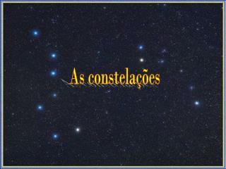 As constela  es