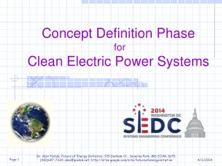 Concept Definition  Phase for  Clean  Electric Power  Systems