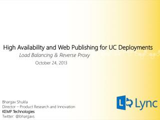 High Availability and Web Publishing for UC Deployments Load Balancing & Reverse Proxy