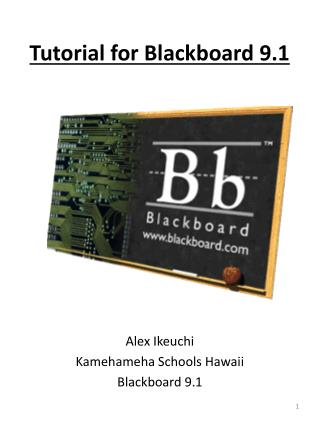Tutorial for Blackboard 9.1