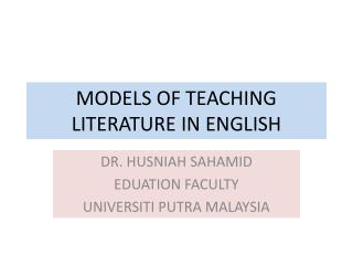 MODELS OF TEACHING LITERATURE IN ENGLISH