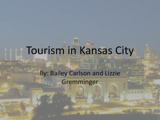 Tourism in Kansas City