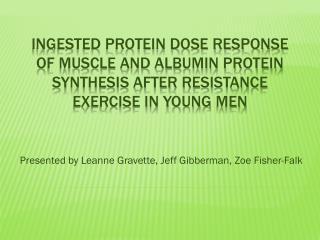 Presented by Leanne Gravette, Jeff  Gibberman , Zoe Fisher-Falk