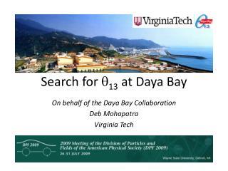 Search for  q 13  at  Daya  Bay