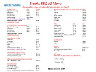 Brooks BBQ #2 Menu (Sandwiches come with Brooks� special slaw on them)