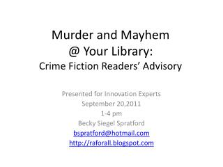 Murder and Mayhem  @ Your Library:  Crime Fiction Readers' Advisory
