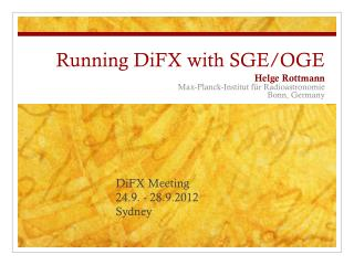 Running  DiFX  with  SGE/OGE